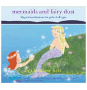 Mermaids & Fairy Dust Mediatation CD by…